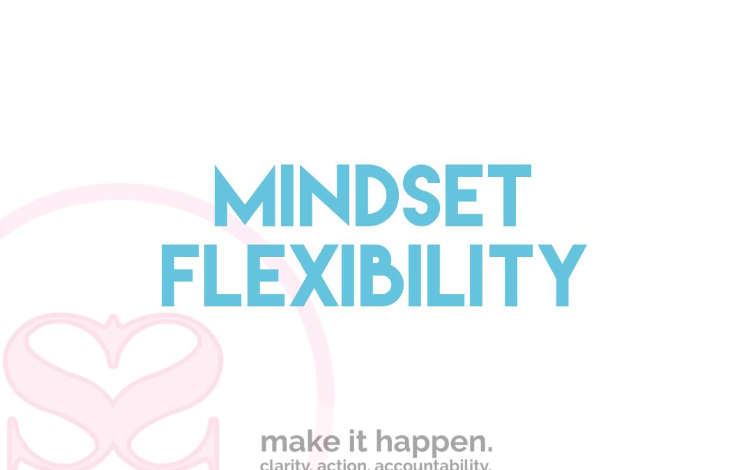Mindset Flexibility