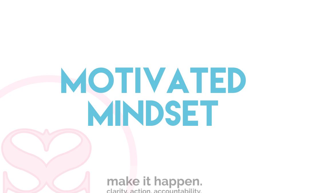 Mindset Motivated