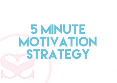 5 Minute Motivation