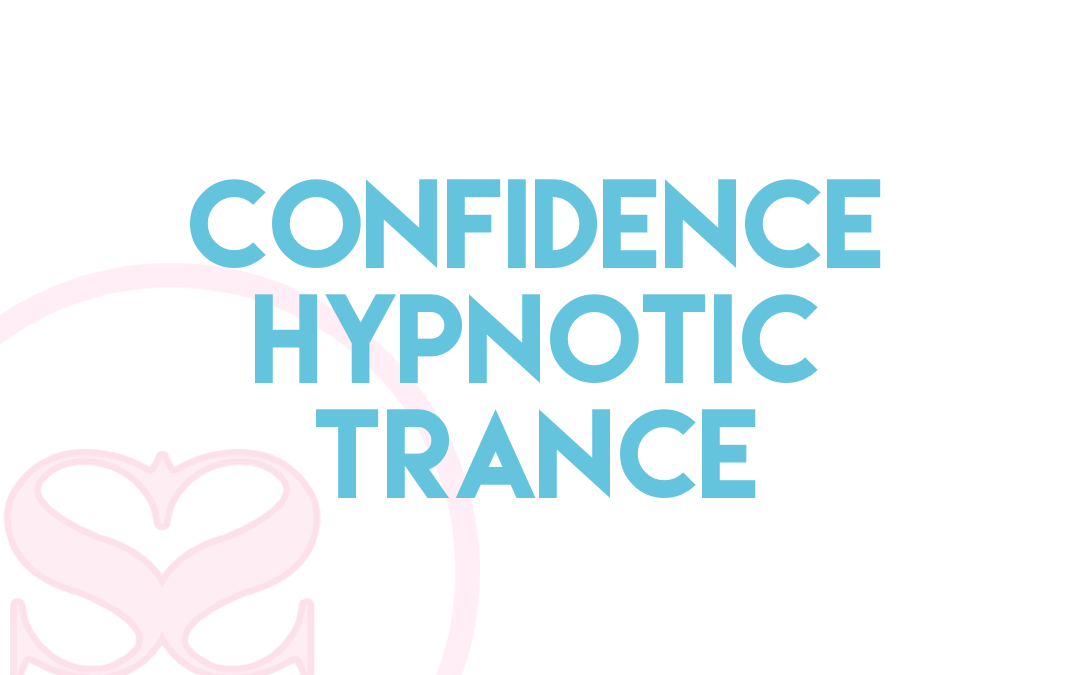 Boosting Confidence Trance