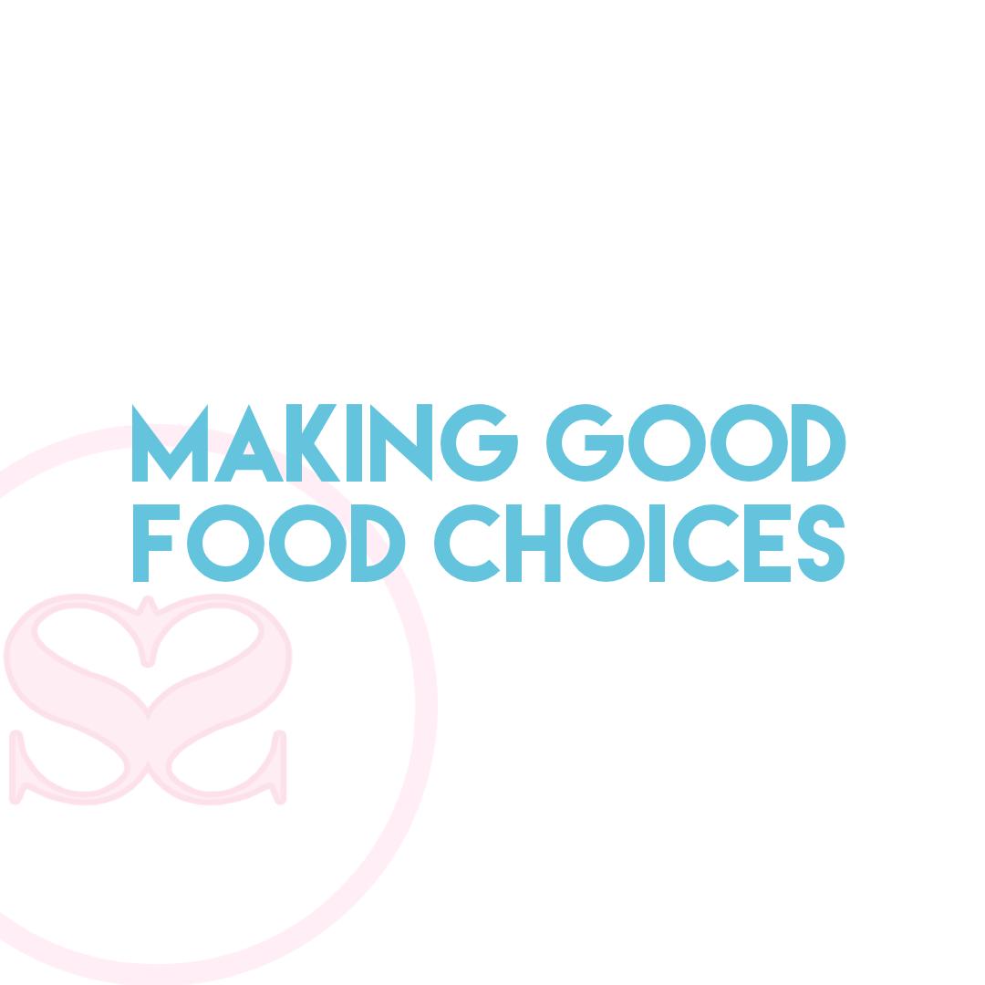 Making good food choices