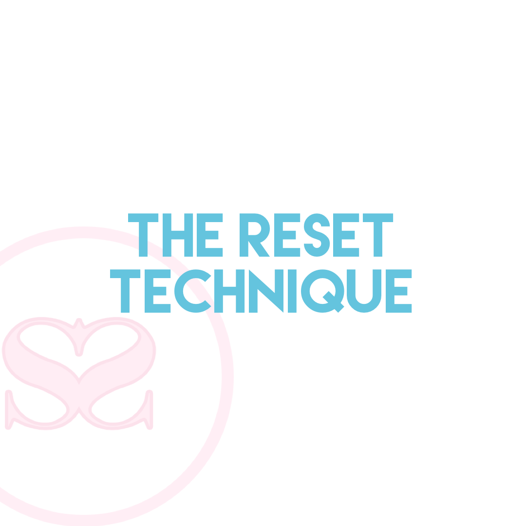 The Reset Technique