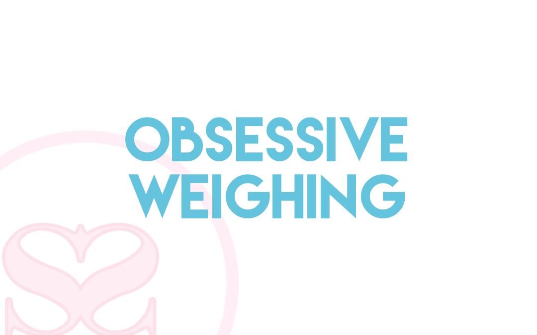 Obsessive weighing